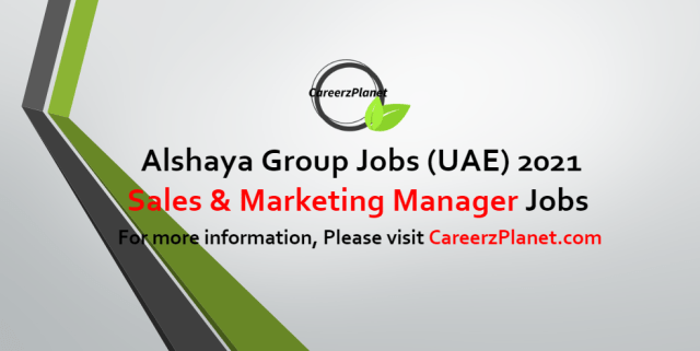 Sales & Marketing Manager - CPF Jobs in UAE 11 Oct 2021