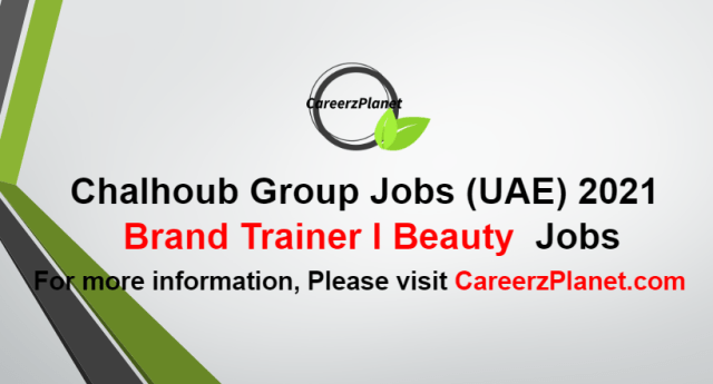 Brand Trainer I - Beauty Jobs in UAE 05 Oct 2021
