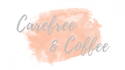 Carefree & Coffee