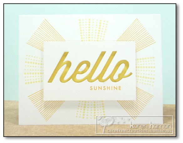 by Karen @ Carefree Creations - Hello Sunshine