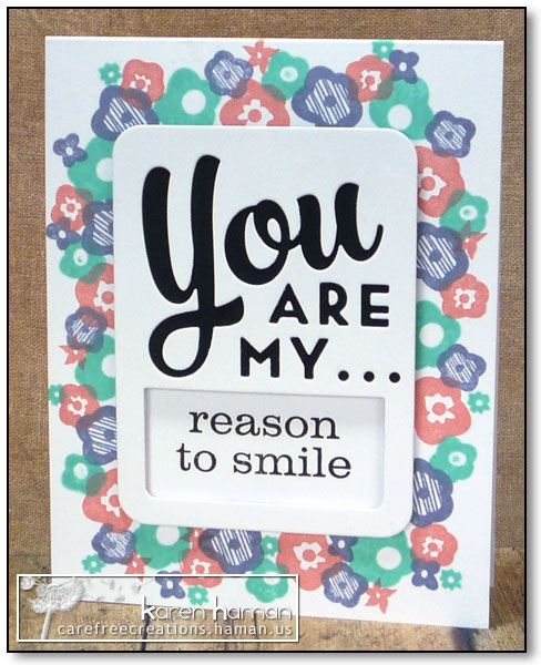 Reason to Smile - by karen @ carefree creations