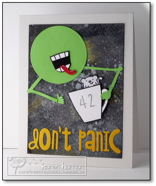 Don't Panic - by karen @ carefree creations