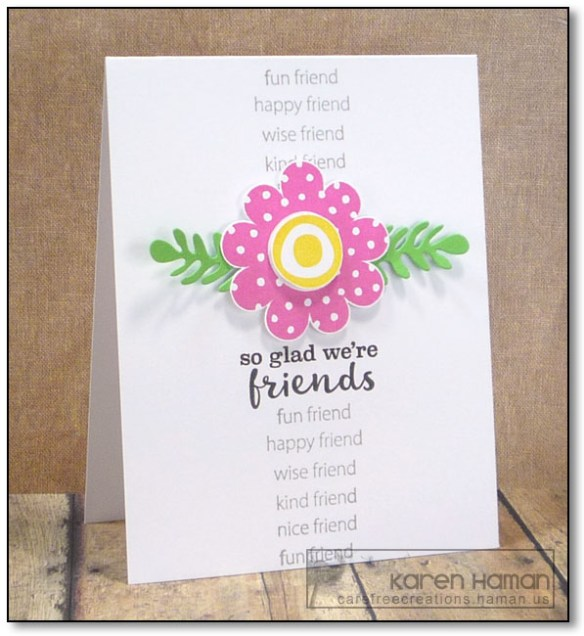 So Glad We're Friends | by karen @ carefree creations