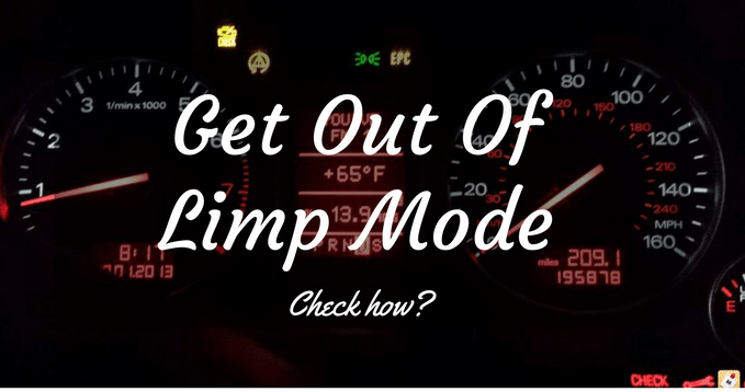 How To Get Your Car Out Of Limp Mode