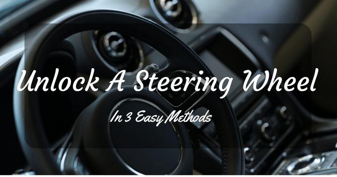 How To Unlock Steering Wheel >> How To Unlock A Steering Wheel In 3 Easy Methods Care My Cars