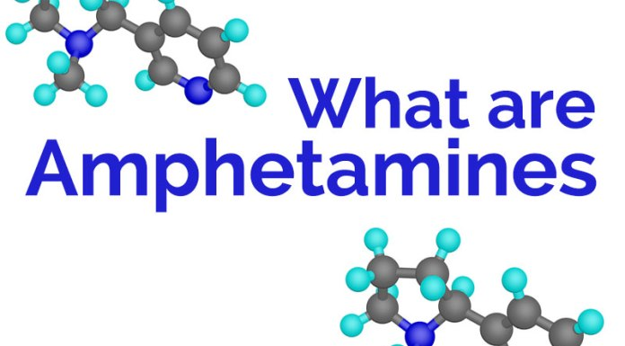 what are Amphetamines