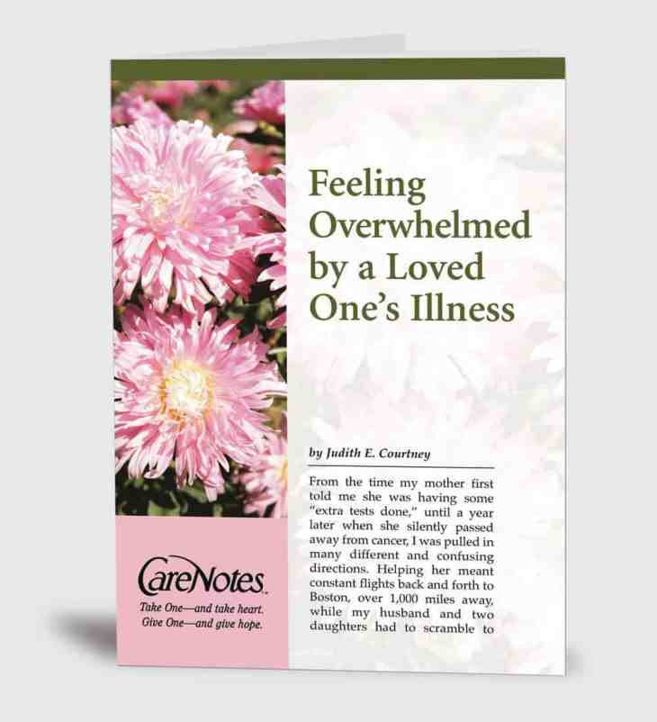 Feeling Overwhelmed by a Loved One's Illness