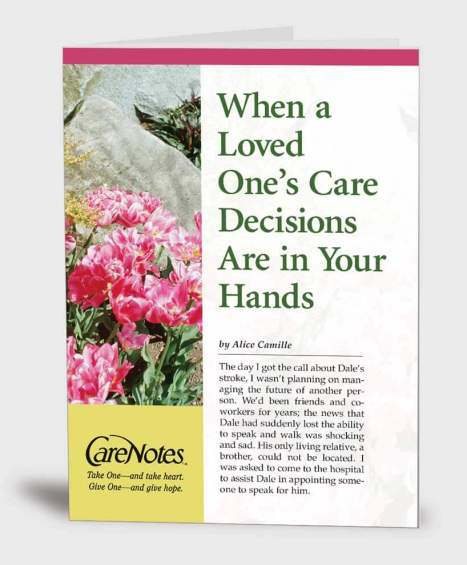 When a Loved One's Care Decisions Are in Your Hands