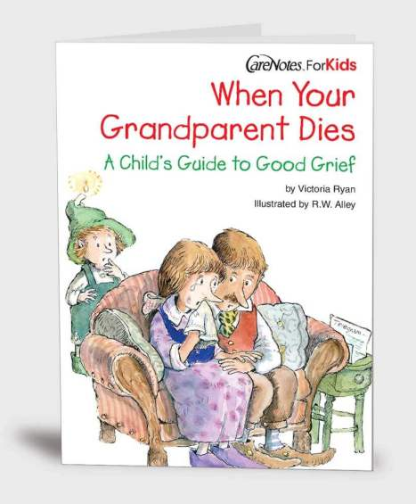 When Your Grandparent Dies: A Child's Guide to Good Grief