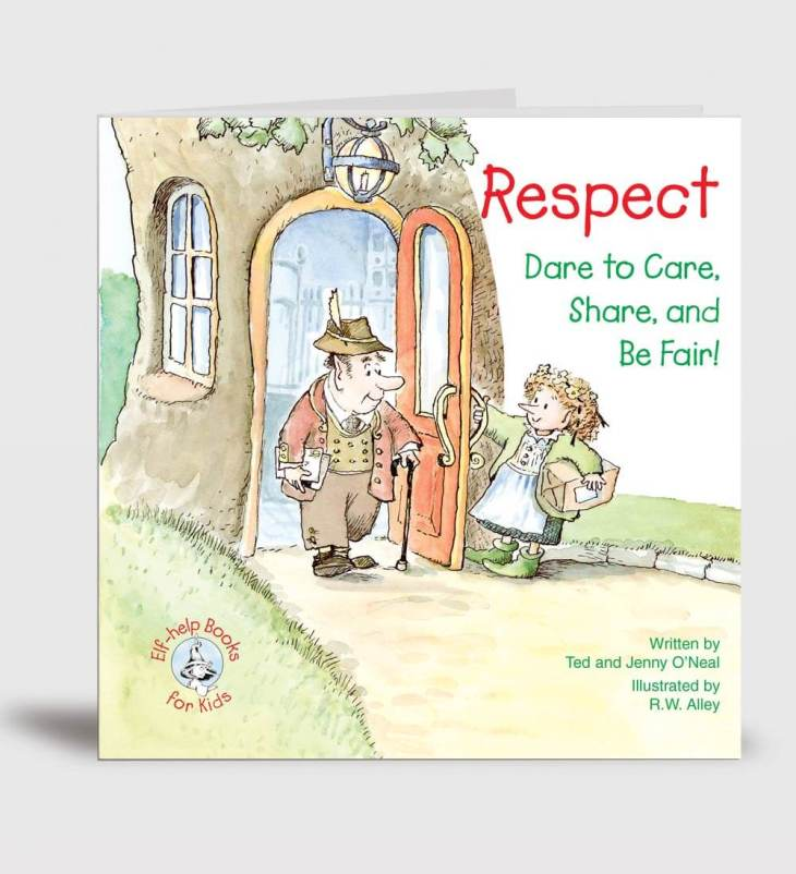 Respect: Dare To Care, Share and Be Fair!