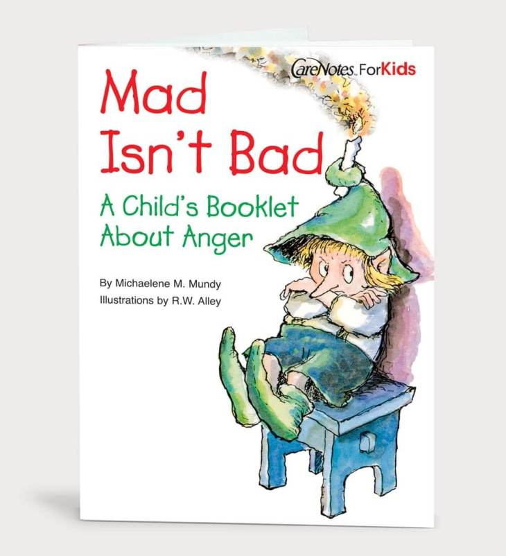Mad Isn't Bad: A Child's Booklet About Anger