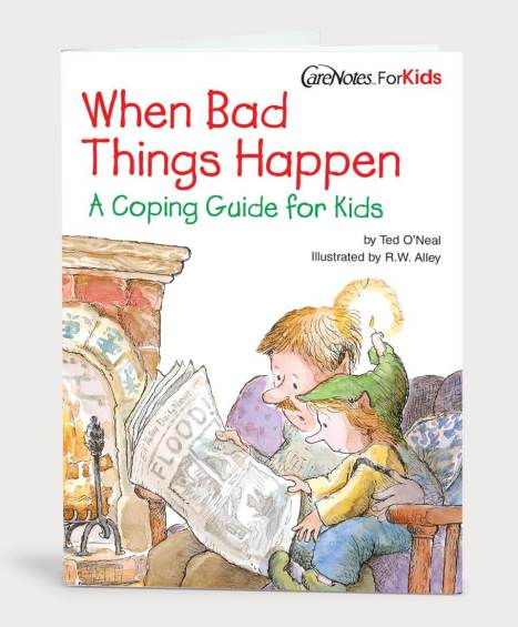 When Bad Things Happen: A Guide to Help Kids Cope
