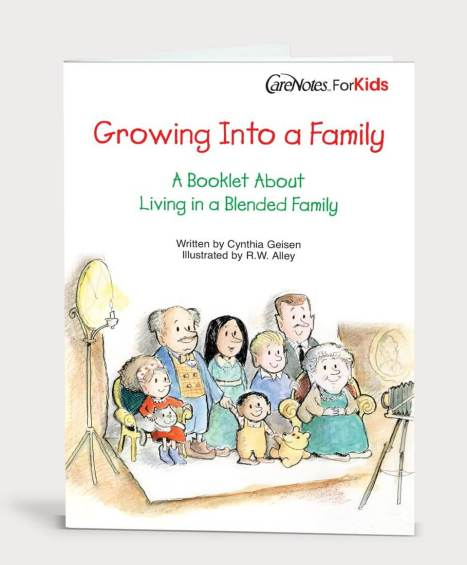 Growing Into a Family: A Booklet About Living in a Blended Family