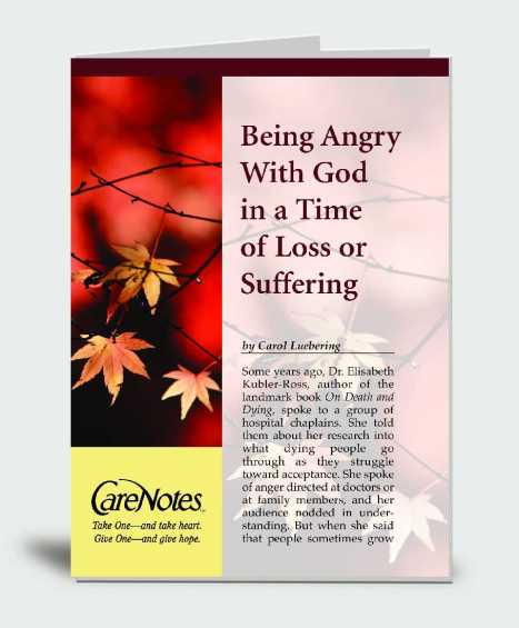 Being Angry With God at a Time of Suffering or Loss