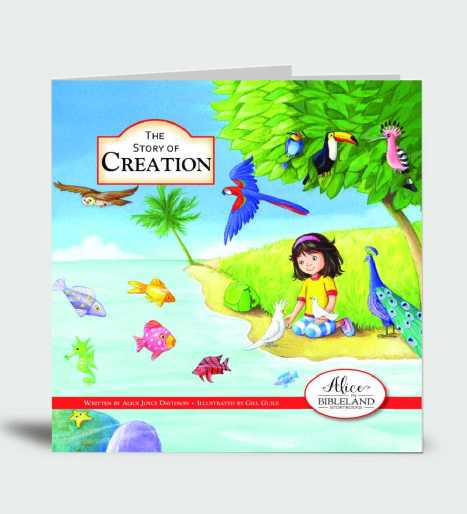 The Story of Creation…Alice in Bibleland Storybook