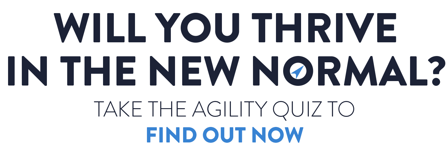 Will you thrive in the new normal? Take the quiz to find out now.
