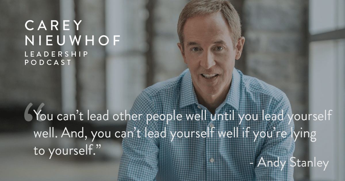 CNLP 389: Andy Stanley Dissects the Process He Uses to Make Decisions, the Limits of Gut-Based Decision Making, and How to Stop Lying to Yourself as a Leader