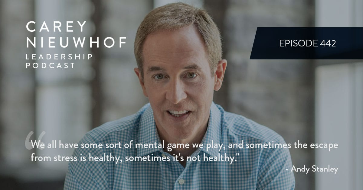 CNLP 442: Andy Stanley Flips the Mic to Talk Productivity Secrets, What Happens to Leaders Under Stress, and How to Ensure Other People Stop Hijacking Your Priorities