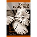 Raising Godly Kids: A Book of Prayers (eBook)