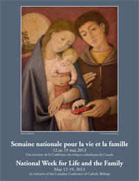 NATIONAL WEEK FOR LIFE AND THE FAMILY  MAY 12-19, 2013  SUGGESTED RESOURCES AND OPTIONS