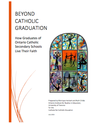 Beyond Catholic Graduate Expectation: How Graduates of Ontario Catholic Secondary Schools Live Their Faith