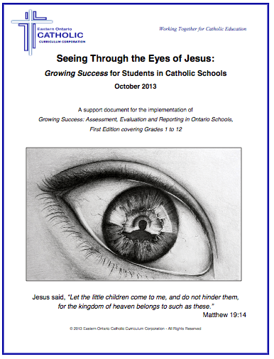 Seeing Through the Eyes of Jesus:  Growing Success for Students in Catholic Schools