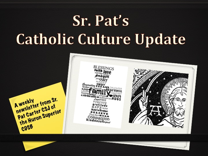 Catholic Culture Update from Sr. Pat Carter CSJ for the week beginning October 20