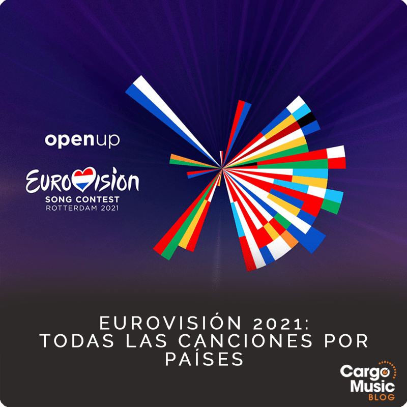 canciones y artistas eurovision 2021