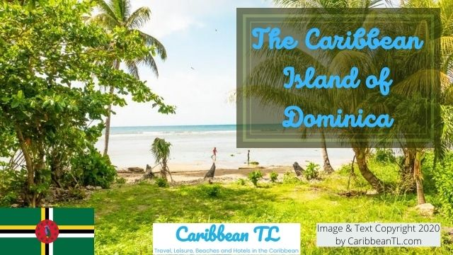 The Caribbean Island of Dominica