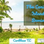 The Caribbean Island Of Dominica - CaribbeanTL.com