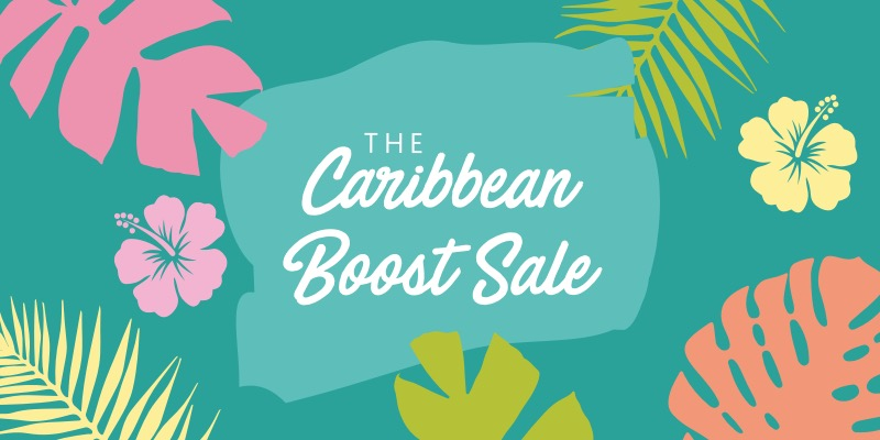 Caribbean Boost Sale