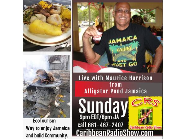 2: Jamaica South Coast Show- With Maurice Harrison Live from Alligator Pond