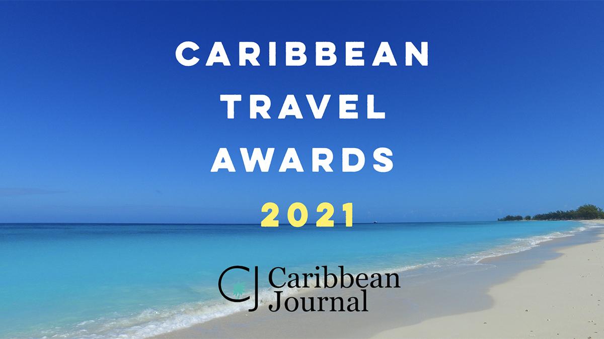 The Caribbean Travel Awards 2021 Caribbean Journal