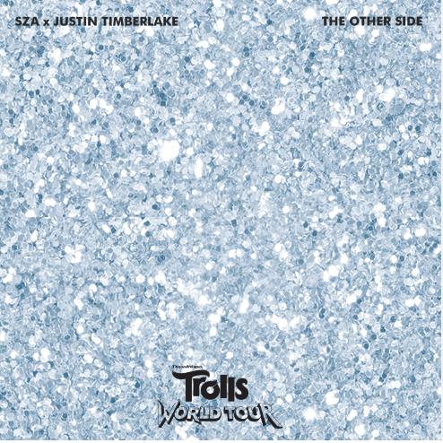 """SZA & JUSTIN TIMBERLAKE SE UNEN PARA LANZAR """"THE OTHER SIDE"""" PRIMER ADELANTO DE LO QUE SERÁ EL SOUNDTRACK DE LA NUEVA PELÍCULA DE DREAMWORKS TROLLS WORLD TOUR"""