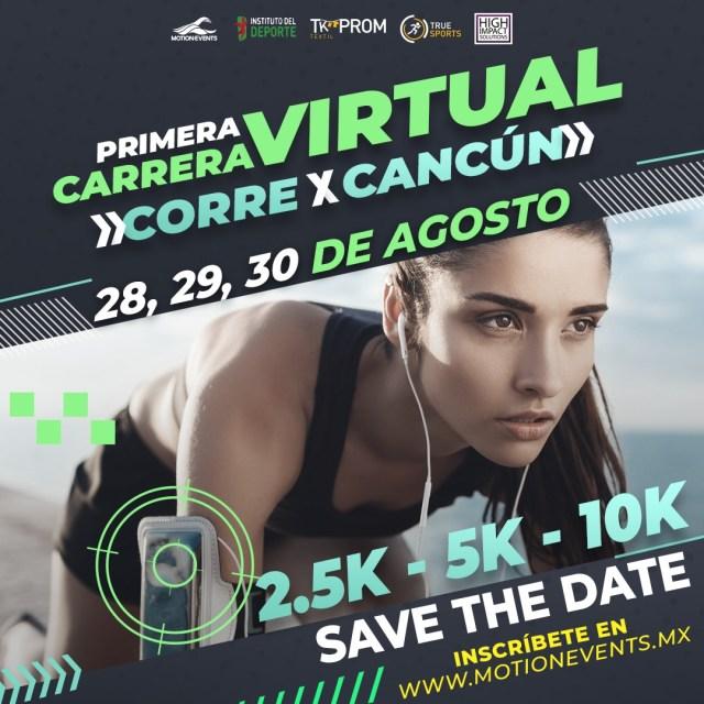 1era Carrera Virtual: Corre X Cancún