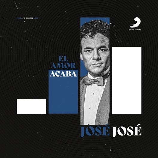 """CELEBRA EL LEGADO MUSICAL DE JOSÉ JOSÉ CON LA VERSIÓN DE SU CLÁSICO """"EL AMOR ACABA"""""""