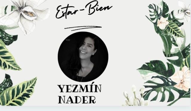 """El poder de la palabra """"no"""", nos explica Yezmín Nader en su sección """"Estar-Bien"""""""