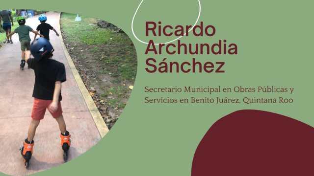 Ricardo Archundia Sánchez, Secretario Mpal. de Obras Públicas y Servicios en Cancún en entrevista
