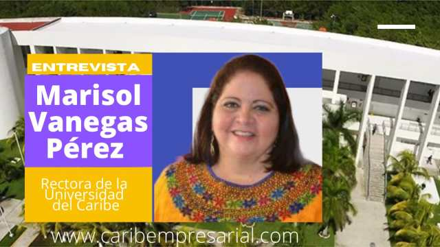 La Rectora de la Universidad del Caribe, Marisol Vanegas Pérez