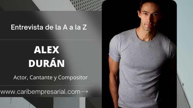 """El actor y cantante Alex Durán en entrevista """"De la A a la Z"""""""