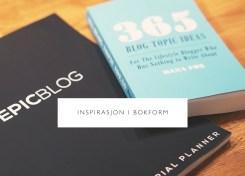 Blogginspirasjon i bokform - Carina Behrens - carinabehrens.com