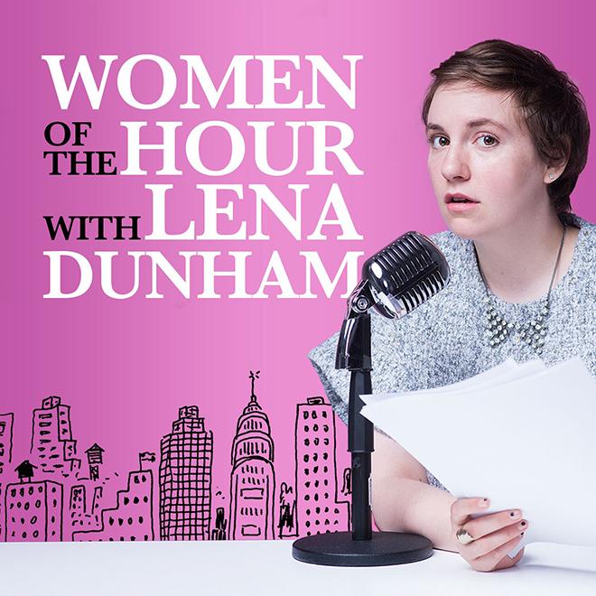 Lena Dunham: Women of the Hour - Carina Behrens, carinabehrens.com