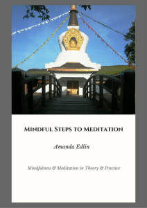 Mindfulness Steps to Meditation - Mindfulness & Meditation in Theory & Practice