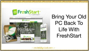 Bring Your Old PC Back To Life With FreshStart
