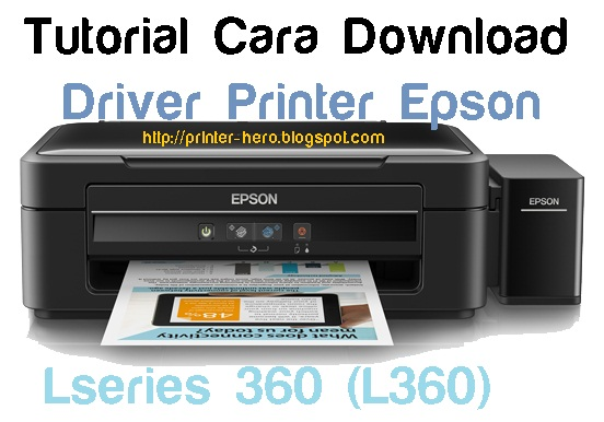 cara download driver printer epson l360 lengkap