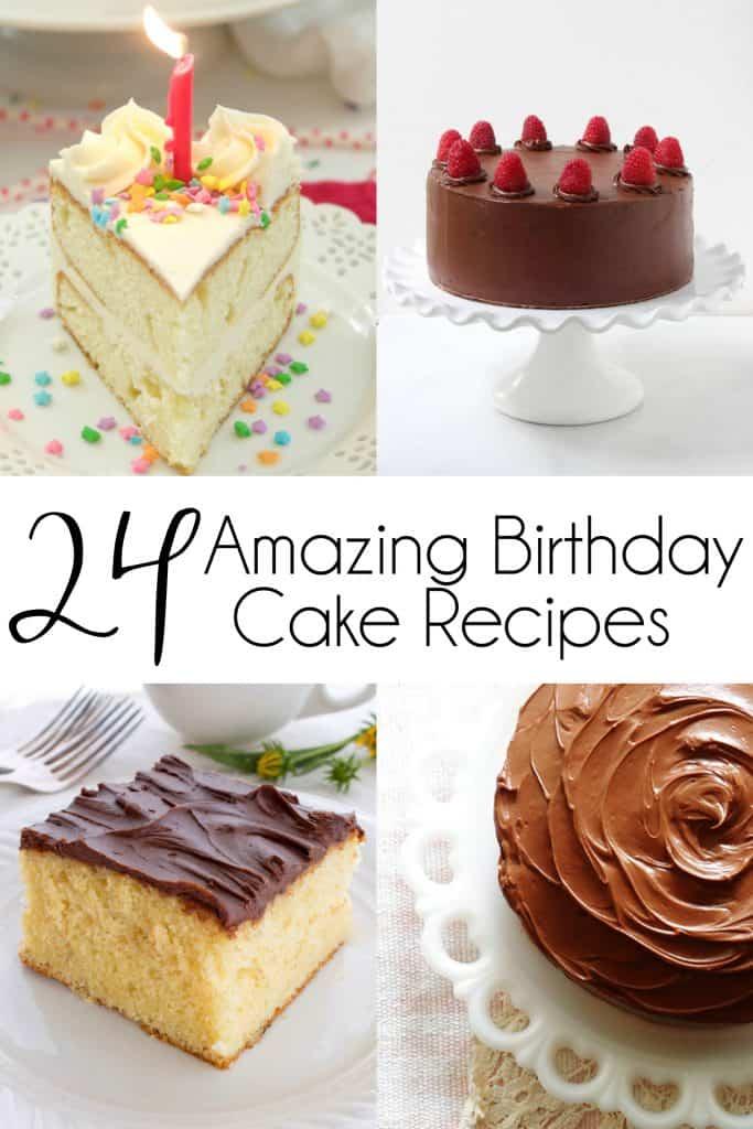 24 Amazing Birthday Cake Recipes You Will Love Mom Needs