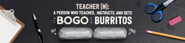 chipotle teacher-appreciation-day
