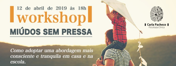 Workshop Miudos Sem Pressa Coimbra