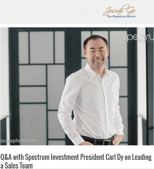 Q&A with Spectrum Investment President Carl Dy on Leadig a Sales Team