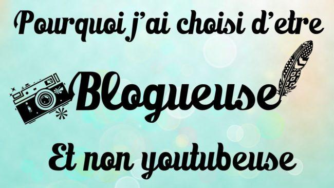 pourquoi_j_ai_choisi_d_etre_blogueuse